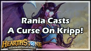 [Hearthstone] Rania Casts A Curse On Kripp!