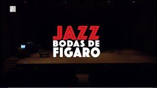 Jazz Noces de Fígaro - Cicle Liceu Cambra