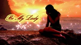 Be My Lady - Martin Nievera (with lyrics)