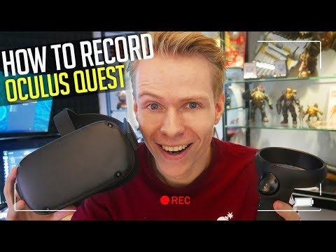How To Record Oculus Quest Gameplay