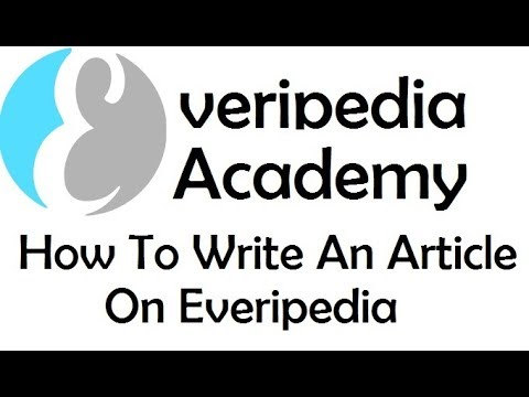 YouTube - EVERIPEDIA ACADEMY | How To Write An Article On Everipedia
