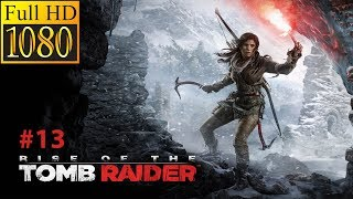 Rise Of The Tomb Raider Gameplay Part #13