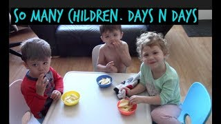 So many children.  Days n days