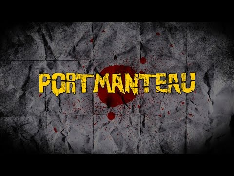 """Portmanteau"" (2017): Theatrical Trailer"