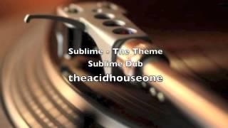 Sublime - The Theme  Sublime Dub
