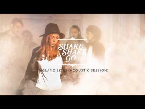 Shake Shake Go - England Skies (Acoustic Session)