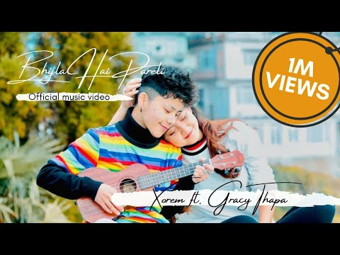 Bhijla Hai Pareli - Xorem Chen Tamang Ft. Gracy Thapa | Official Music Video ( EnglishSubtitle )