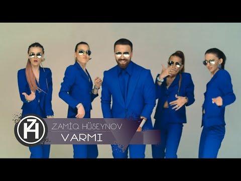 Zamiq Hüseynov – Varmı
