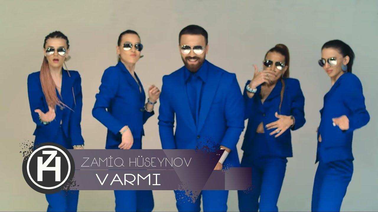 Zamiq Hüseynov – Varmı (Official Video)