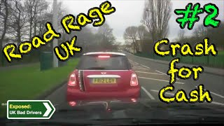 UK Bad Drivers, Road Rage, Crash Compilation #2 [2015](UK Dashcam Compilation #2 to Expose UK Bad Drivers/Driving. Features Crashes, Road Rage and Crash for Cash from 2015. Contains Strong Language., 2015-08-06T18:53:22.000Z)