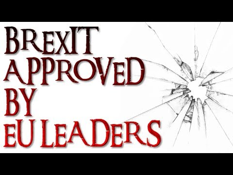 BREXIT APPROVED BY EU LEADERS | UK VISA || UK IMMIGRATION| | UKVI | | UKBA | 2018 HD