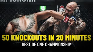 ONE Championship: 50 Knockouts In 20 Minutes