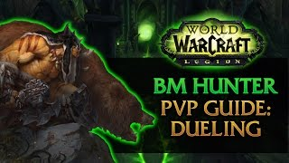 bm hunter dueling guide wow legion pvp