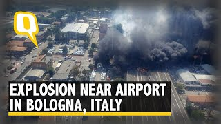 Massive Explosion Near Bologna Airport in Italy, At Least 50 Injured | The Quint