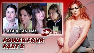 [AIKOnfess Ep2] : LAGLAGAN NA! POWER FOUR PART 2 | Aiko Melendez