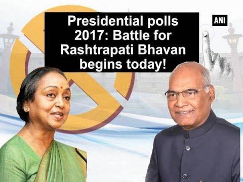 Presidential polls 2017: Battle for Rashtrapati Bhavan begins today! - ANI News