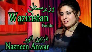 Download Waziristan   Pashto Singer Nazneen Anwar   HD  Song MP3 song and Music Video