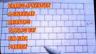 COMO CALCULAR TIJOLOS DE UMA PAREDE
