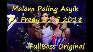Download DJ Fredy 11 5 2018 Special Dangdut Party Anniversary MMB Athena HyperBass Discotheque