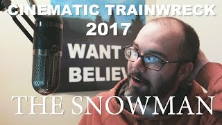 Cinematic Trainwreck – The Snowman: A Vlog