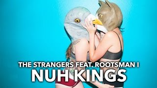 ◄ Electro House ► The Strangers feat Rootsman I - Nuh Kings