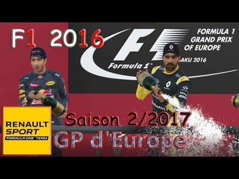 GP d'Europe - Renault F1 2016 / Saison 2 (2017)