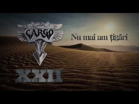 Cargo - Nu mai am tigari (Official Audio)