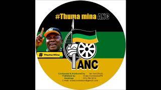 Thuma Mina My ANC