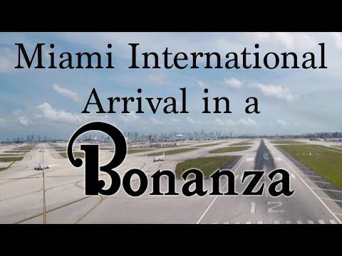 Miami International Arrival in a Bonanza