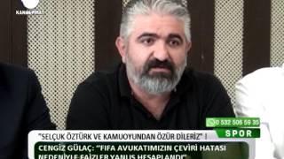 Kanal Fırat Spor - Selçuk Öztürk ve Kamuoyundan Özür Dileriz