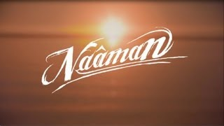 Naâman - House Of Love (Clip Officiel)