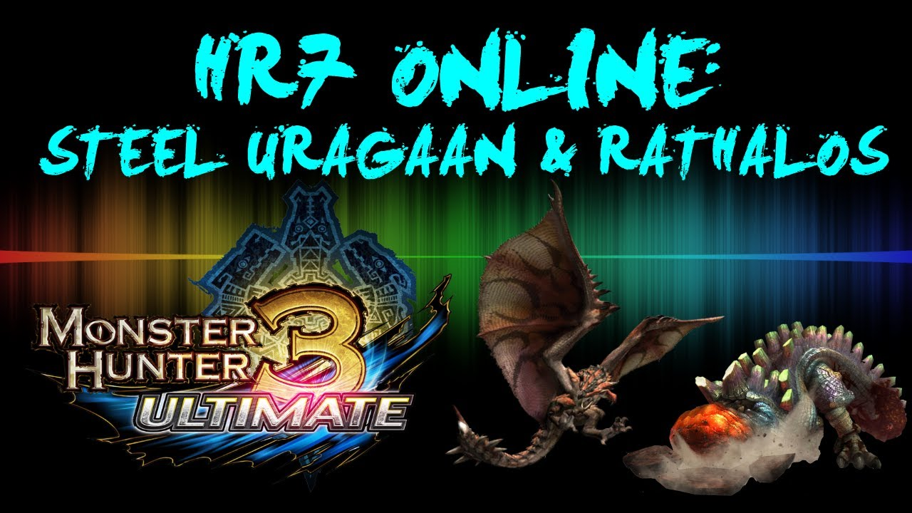 Monster Hunter 3 Ultimate Online [G Rank] - Steel Uragaan ...