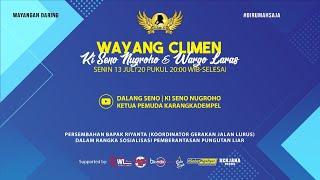 #LiveStreaming Wayang Climen Ki Seno Nugroho - BIMO BOTHOK