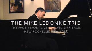 "The Pace Report: ""The Groover Multiplicity of Mike LeDonne"" The Mike LeDonne Interview"