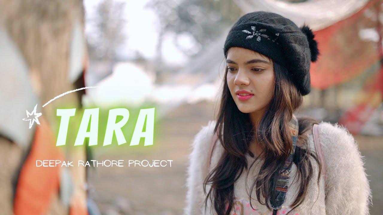 Tara   Deepak Rathore Project   Latest Hindi Song 2021