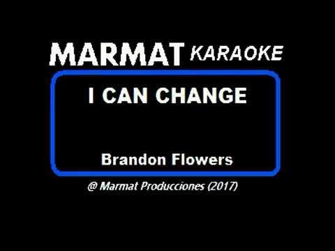 Brandon Flowers - I Can Change - Marmat Karaoke