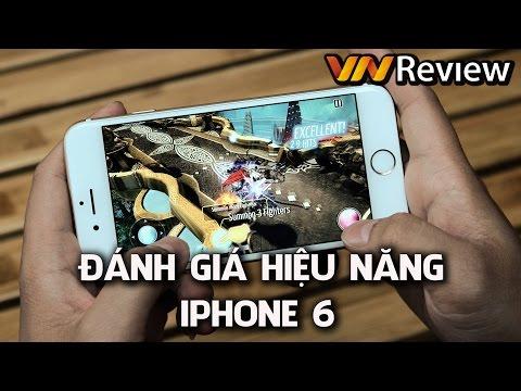 VnReview - Đánh giá hiệu năng iPhone 6: chơi game, duyệt web, benchmark