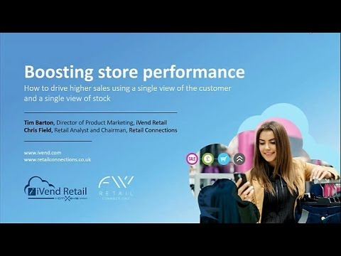 Boosting store performance - Drive higher sales using a single view of customer