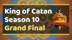 Catan Universe | King of Catan Grand Final (Season 10 Gameplay)