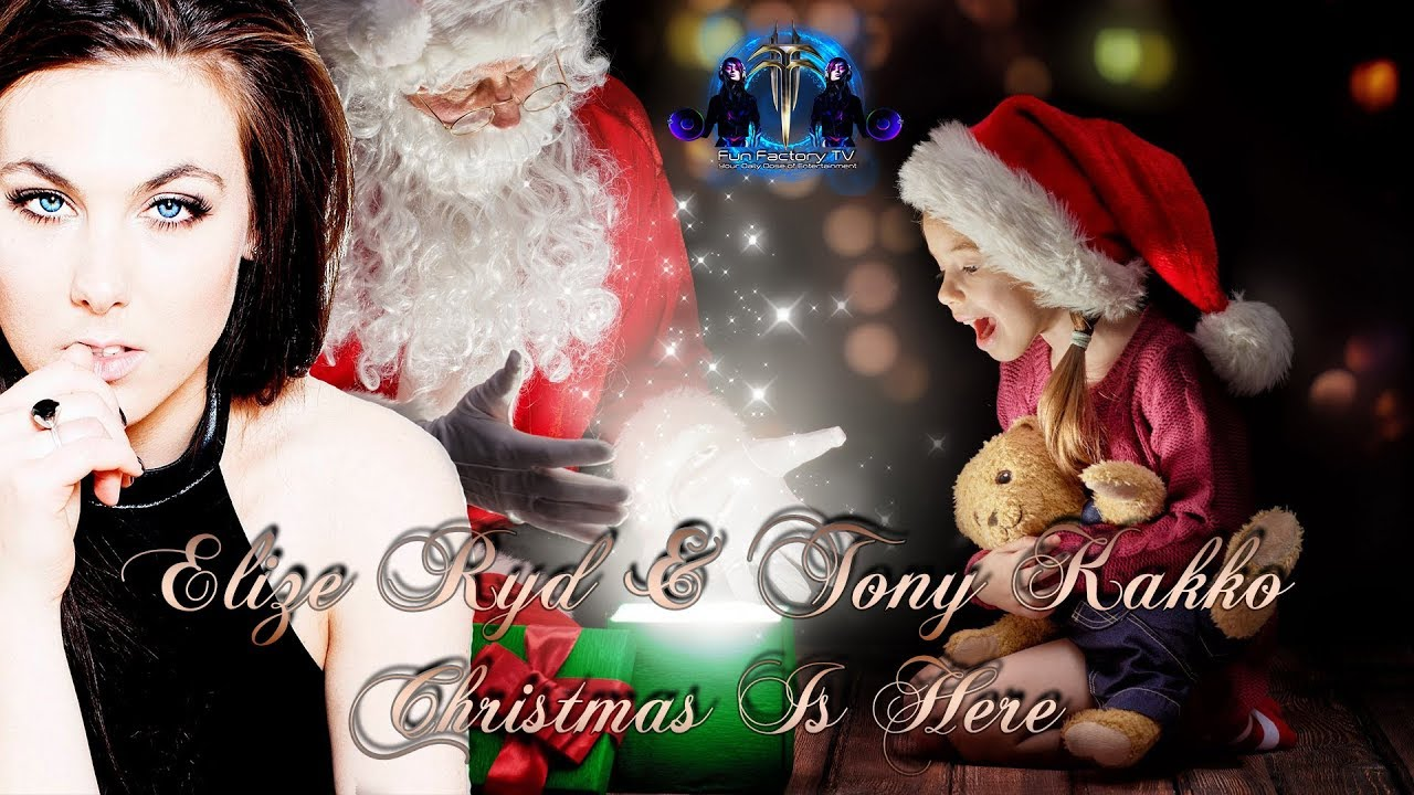 Christmas Is Here.Elize Ryd Tony Kakko Christmas Is Here By Fun Factory Tv