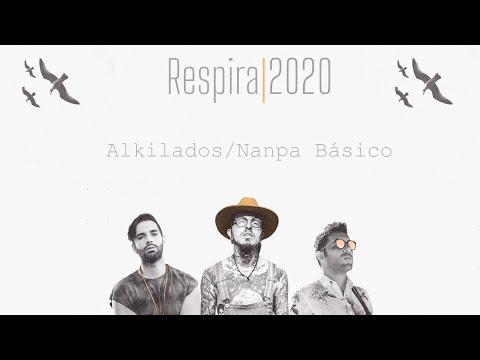 Alkilados & Nanpa Básico – Respira 2020