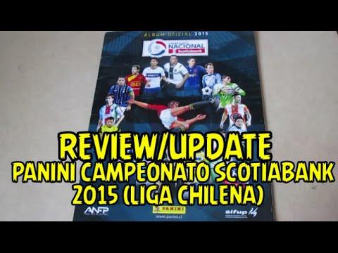 Review/Update: Álbum Panini Campeonato Scotiabank 2015 (Liga Chilena) | 81% Completado