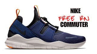 NIKE FREE RN COMMUTER 2018 : UNBOXING + CLOSER LOOK #nike #freern #commuter #snkrs #original #run