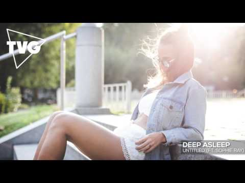 Deep Asleep - Untitled (ft. Sophie Ray)