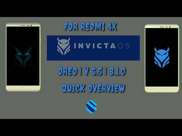 Invicta OS Android 8.1 Oreo Rom For RedMi 4x | official | Stable | VoLTE | Face Unlock 21 Feb. #1