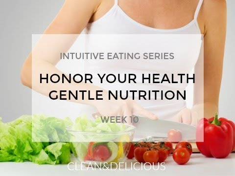 Intuitive Eating | GENTLE NUTRITION | Week 10 with Dani Spies