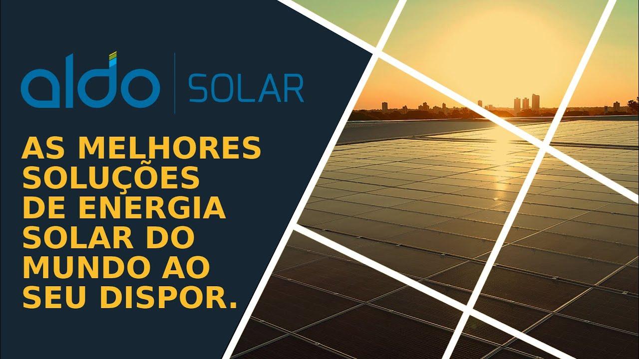 ENERGIA SOLAR ACESSÍVEL A TODOS OS BRASILEIROS! ALDO SOLAR