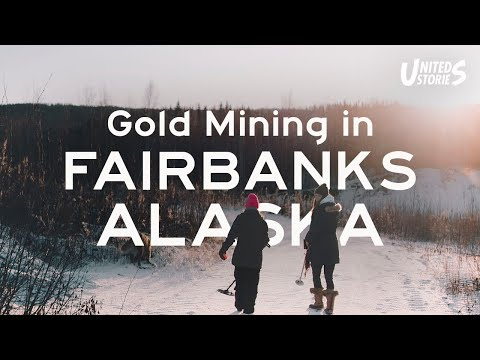 Gold Mining in Fairbanks, Alaska