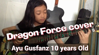 Dragon Force- Through the Fire and Flames cover-Ayu gusfanz 10 years Old from Indonesia