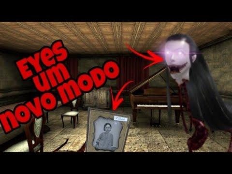 NOVA HISTÓRIA ESTA TUDO DIFERENTE !!! Eyes - The  Horror Game